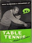Bib No. 101 – HOW TO BECOME A CHAMPION AT TABLE TENNIS