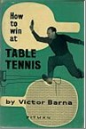 Bib No. 108 – HOW TO WIN AT TABLE TENNIS