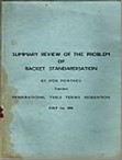 Bib No. 109 – SUMMARY REVIEW OF THE PROBLEMS OF RACKET STANDARDISATION