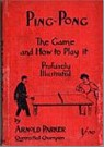 Bib No. 16 – PING PONG, THE GAME AND HOW TO PLAY IT
