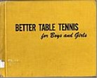 Bib No. 165 – BETTER TABLE TENNIS FOR BOYS AND GIRLS