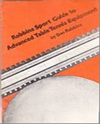 Bib No. 243 – ROBBINS SPORTS GUIDE TO ADVANCED TABLE TENNIS EQUIPMENT