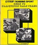 Bib No. 244 – ROBBINS SPORTS GUIDE TO COMPETITIVE TABLE TENNIS