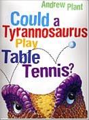Bib No. 296 – COULD A TYRANNOSAURUS PLAY TABLE TENNIS
