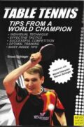 Bib No. 328 – TABLE TENNIS TIPS FROM A WORLD CHAMPION