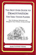 Bib No. 346 – THE BEST EVER GUIDE TO DEMOTIVATION FOR TABLE TENNIS PLAYERS