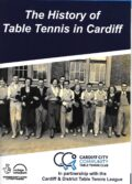 Bib No. 372 – THE HISTORY OF TABLE TENNIS IN CARDIFF