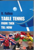 Bib No. 376 – TABLE TENNIS FROM THEN TO NOW