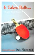 Bib No. 387 – IT TAKES BALLS TO PLAY TABLE TENNIS