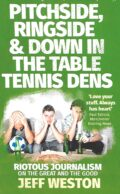 Bib No. 386 – PITCHSIDE, RINGSIDE & DOWN IN THE TABLE TENNIS DENS